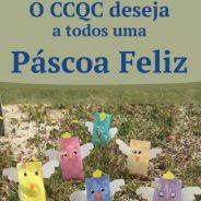 O CCQC deseja a todos uma Páscoa Feliz